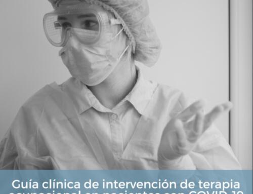 Guía clínica de intervención de terapia ocupacional en pacientes con COVID-19